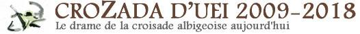 Croisade  Albigeois 2009-2013
